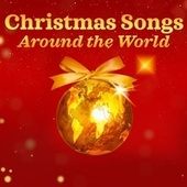 Christmas Songs Around the World by Various Artists