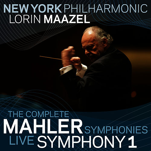 Play & Download Mahler: Symphony No. 1 by New York Philharmonic | Napster