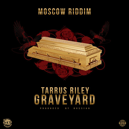 Grave Yard by Tarrus Riley