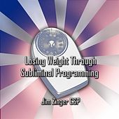 Weight Control Through Subliminal Programming by Jim Zinger Csp