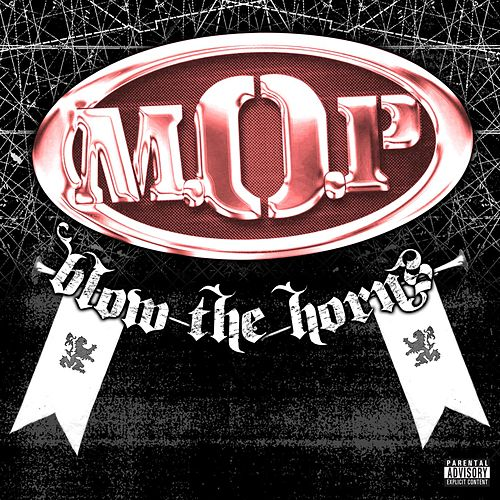 Play & Download Blow The Horns by M.O.P. | Napster