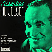 Essential Al Jolson by Al Jolson
