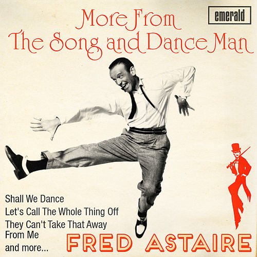 More from the Song and Dance Man by Fred Astaire