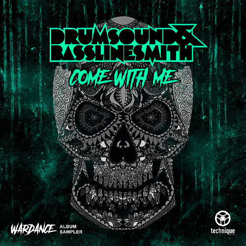 Come with Me (Streaming Version) (Wardance Album Sampler) by Drumsound & Bassline Smith