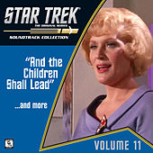 Star Trek: The Original Series, Vol. 11: And the Children Shall Lead / ...And More (Television Soundtrack) by Various Artists