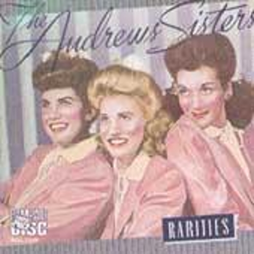 Play & Download Rarities by The Andrews Sisters | Napster
