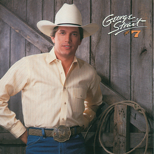 Number 7 by George Strait