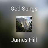 God Songs (Master) by James Hill
