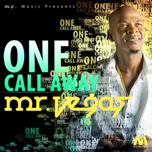 One Call Away - Single by Mr. Vegas