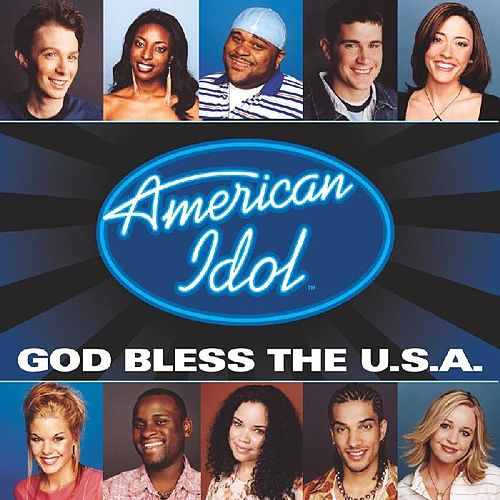 God Bless The U.S.A. by American Idol