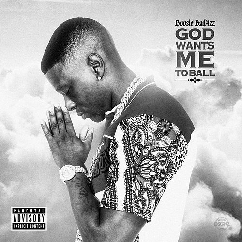 God Wants Me To Ball by Boosie Badazz