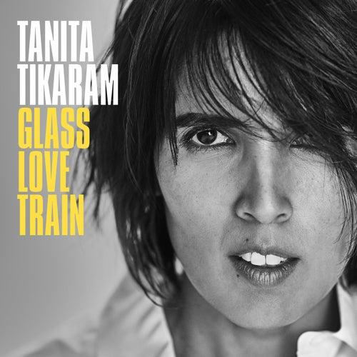 Glass Love Train by Tanita Tikaram