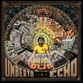 Oneness in Dub by Umberto Echo