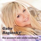 Das passiert mir nicht nochmal by GABY BAGINSKY