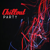 Chillout Party by Today's Hits!