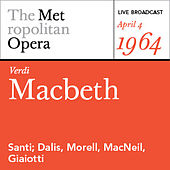 Play & Download Verdi: Macbeth (April 4, 1964) by Various Artists | Napster
