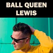Ball Queen by Lewis