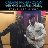 Treat Her Right (Remix) by Calvin Richardson