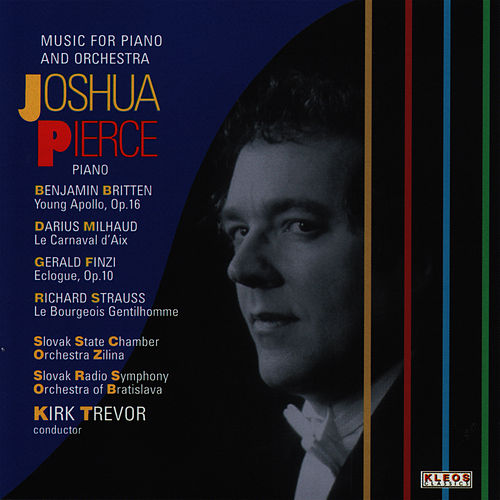 Music for Piano and Orchestra by Joshua Pierce