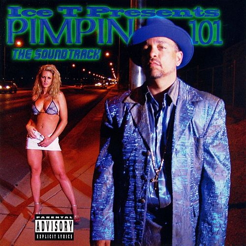Ice T Presents Pimpin 101: The Soundtrack by Various Artists