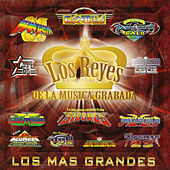 Play & Download Los Reyes De La Musica Grabada,Los Mas Grandes by Various Artists | Napster
