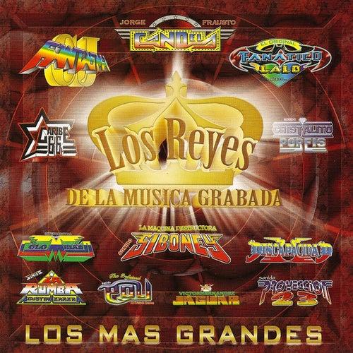 Play & Download Los Reyes De La Musica Grabada,Los Mas Grandes by Various Artists | Napster