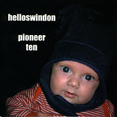 Play & Download Pioneer Ten by Hello Swindon | Napster