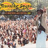 Play & Download Live At Montreux Jazz Festival 2001 by Burning Spear | Napster