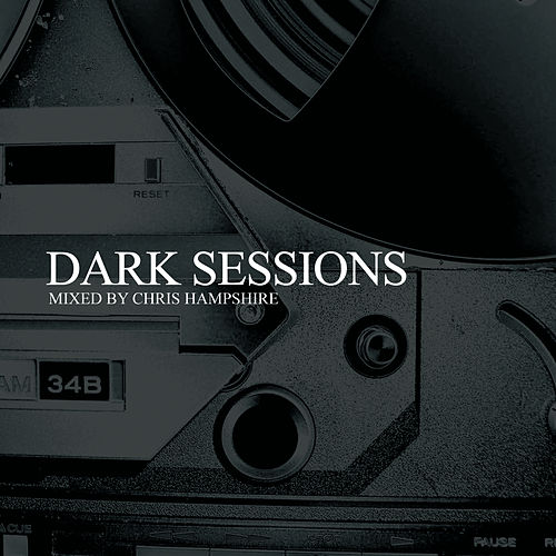 Play & Download Dark Sessions by Various Artists | Napster