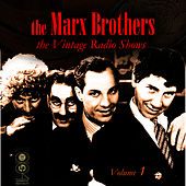 Play & Download The Vintage Radio Shows Vol. 1 by The Marx Brothers | Napster