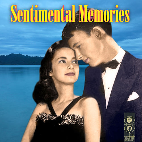 Play & Download Sentimental Memories by Various Artists | Napster