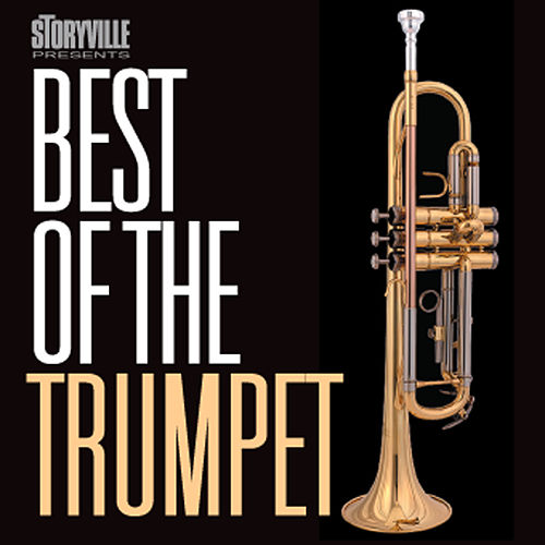 Play & Download Best Of The Trumpet by Various Artists | Napster