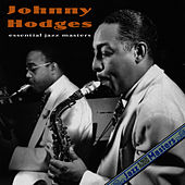 Essential Jazz Masters by Johnny Hodges