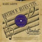 Rare 78 RPM Rhythm & Blues Cuts von Various Artists