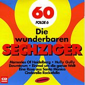 Play & Download Die wunderbaren 60er Folge 6 by The Schlagerflowers | Napster