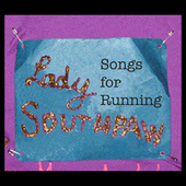 Play & Download Songs For Running by Lady Southpaw | Napster