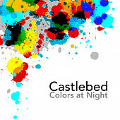 Play & Download Colors at Night by Castlebed | Napster