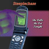 Play & Download She Calls Me Out Tonight by Steeplechase | Napster