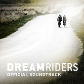 Play & Download DreamRiders Soundtrack by Various Artists | Napster