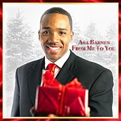 From Me to You by Asa Barnes