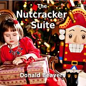 The Nutcracker Suite by Donald Beavers