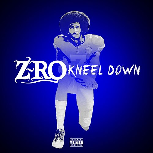 Kneel Down by Z-Ro