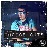 Choice Cuts, Vol. 009 Compiled by Chris Sadler - EP by Various Artists