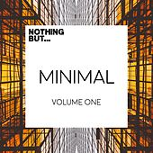 Nothing But... Minimal, Vol. 1 - EP by Various Artists