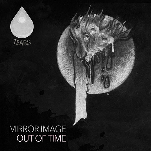 Out of Time by Mirror Image