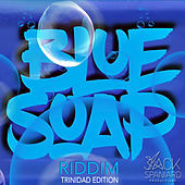 Blue Soap Riddim by Various Artists