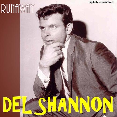 Runaway (Digitally Remastered) van Del Shannon