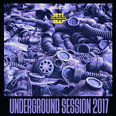 Underground Session 2017 by Various