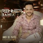 Amor ou Paixão, Vol. 05 de Renner Bahia