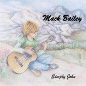 Simply John by Mack Bailey